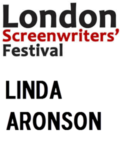Linda Aronson at the London Screenwriters' Festival - Excerpt